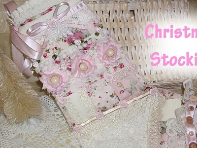 Shabby Chic with PatchWork Christmas Stocking - DT Lavish Laces