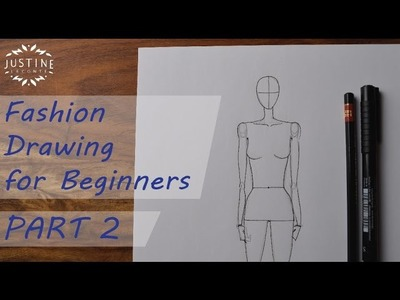 How to draw: a woman body | Fashion Figure for Beginners PART 2 | Justine Leconte