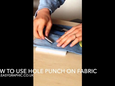 How to use hole punch to cut through fabric