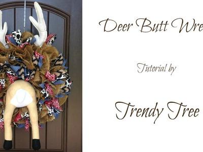 Deer Butt Wreath Tutorial by Trendy Tree