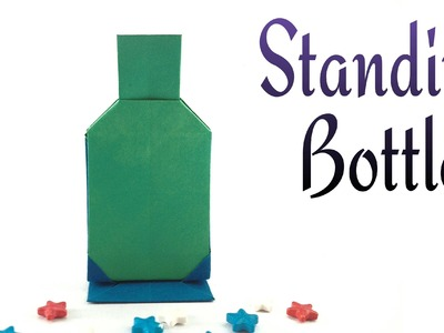 "Origami tutorial - Paper ""Bottle with stand"" - Stands vertically!!"