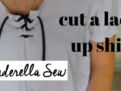 How to make a lace up shirt - Cut a tie up shirt - Easy DIY T-shirt Design Tutorial - Cinderella Sew