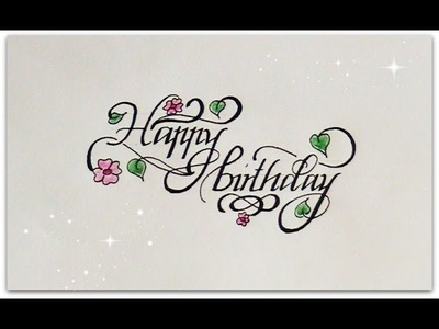 How to write in cursive - happy birthday for beginners (calligraphy)