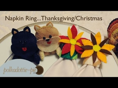 Last Minute DIY Napkin Ring for Holiday Table Setting - Thanksgiving.Christmas