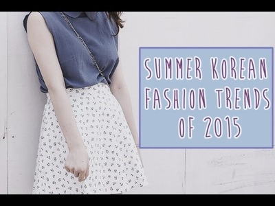 Summer Korean fashion trends 2015