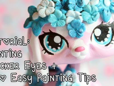 Tutorial: Painting sticker eyes + a few easy painting techniques for LPS customs