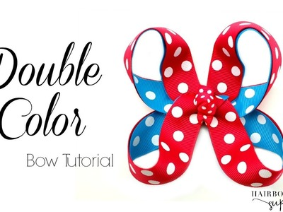 Double Color Boutique Hair Bow Tutorial - Hairbow Supplies, Etc.