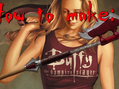 How to a Make a Buffy the Vampire Slayer Scythe