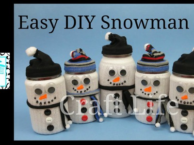Craft Life Easy Winter Decor DIY Snowman Jar Tutorial