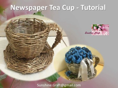 D.I.Y - Newspaper Tea Cup 1 - Tutorial