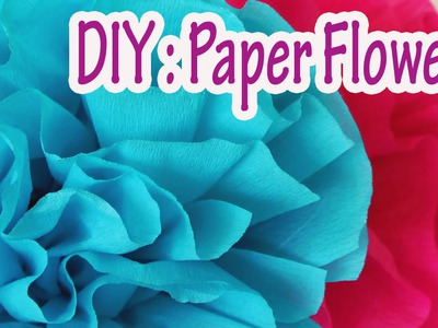 DIY crafts : How to make crepe paper flowers Very easy !!