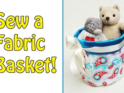 DIY | Farbic Basket Tutorial | Sewing for Beginners