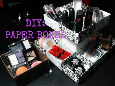 DIY: Paper Boxes for Makeup, Jewelry, Cupcakes, Ect.