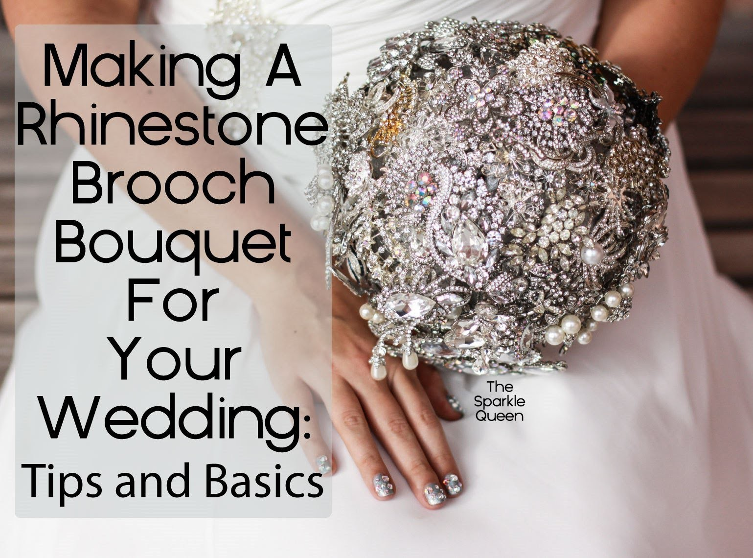 DIY Rhinestone Brooch Wedding Bouquet Tutorial -- Basics