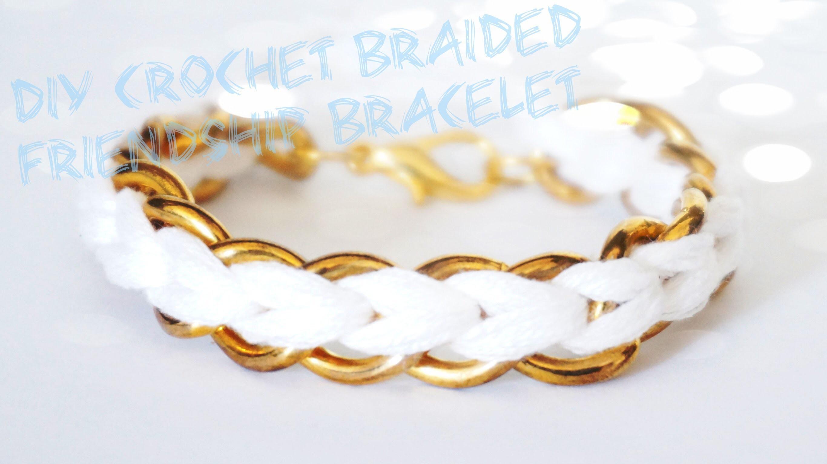 How to: DIY Crochet Braided Chain Bracelet