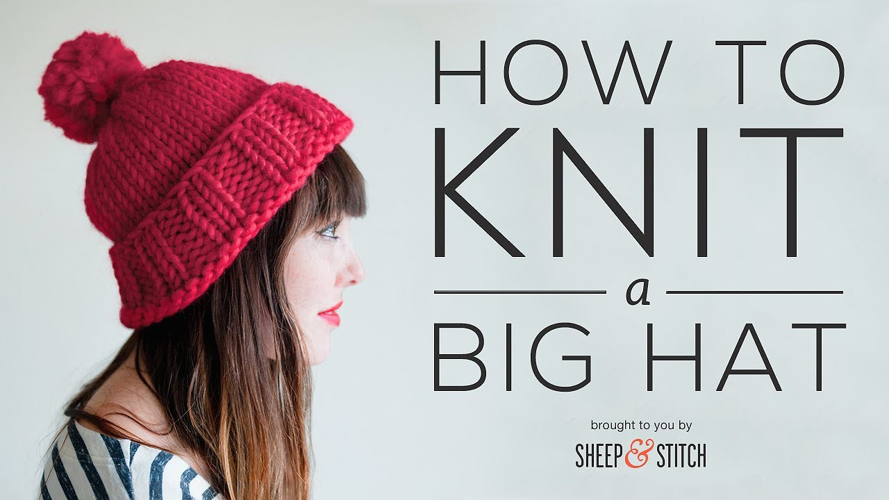 How to Knit a Big Hat - Part 1
