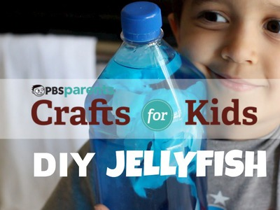 Jellyfish in a Bottle | Science Crafts for Kids | PBS Parents