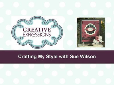 Craft Dies by Sue Wilson -- Tutorial Video -  Raspberry Ripple for Creative Expressions