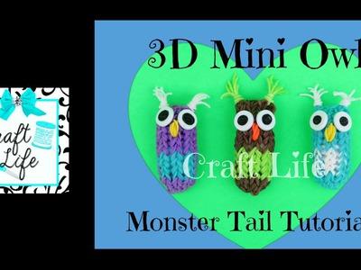 Craft Life 3D Mini Owl Charm Tutorial On a Rainbow Loom Monster Tail