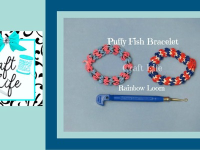 Craft Life Puffy Fish Bracelet Tutorial on the Rainbow Loom