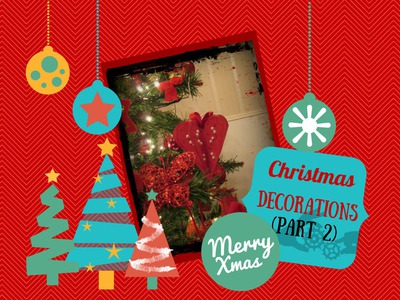 Decorazioni natalizie fai da te (Parte 2) - DIY Christmas Decorations (Part 2)