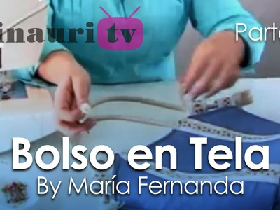 DIY - Bolso en Tela By María Fernanda (A2.2)( Hand made Tote. Bags. Purses. Handbags. Wallet )