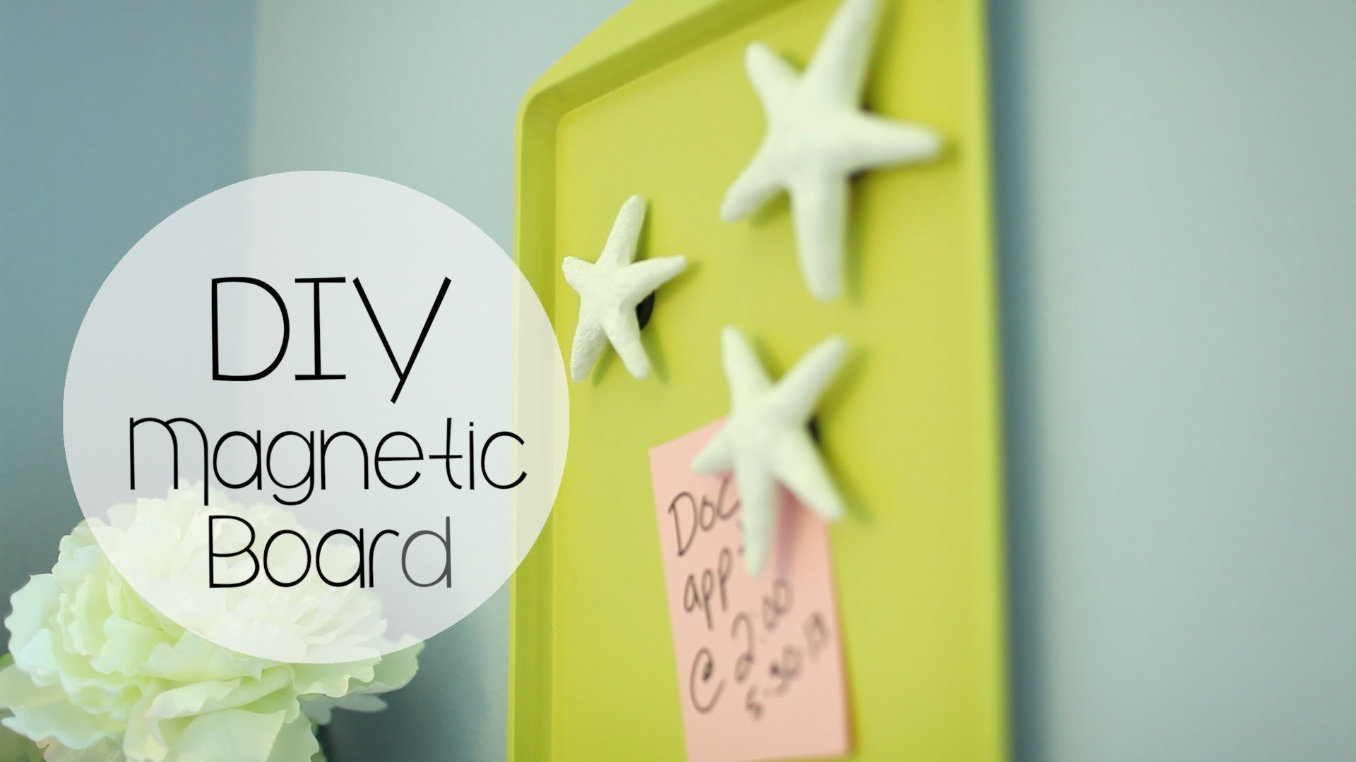 DIY Easy Magnetic Board &  Starfish & Cupcake Magnets | ANNEORSHINE
