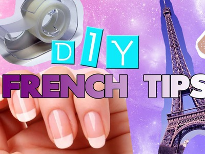 DIY FRENCH TIPS! 3 EASY TRICKS!