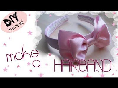 DIY HAIRBAND. TUTORIAL: Creare un cerchietto per capelli rosa con doppio fiocco grande