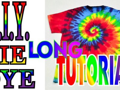 DIY Tie Dye Rainbow Spiral Shirt [Long Tutorial] Version 2