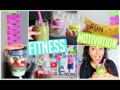 DIY Work Out Motivation + Healthy Smoothie Recipe! Fitness Motivation 2015
