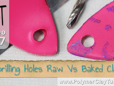 Drilling or Piercing Holes in Polymer Clay (Raw Vs Baked)