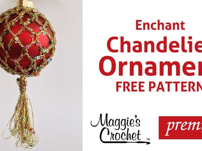 Enchant Christmas Ornament Free Crochet Pattern - Right Handed