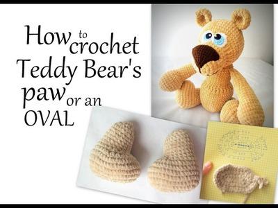 How to crochet Teddy Bear's paw or an oval using soft velvet yarn.