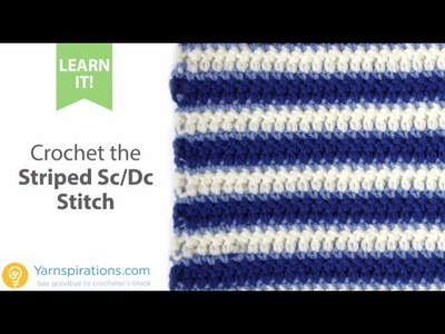 How To Crochet the Striped Sc Dc Stitch