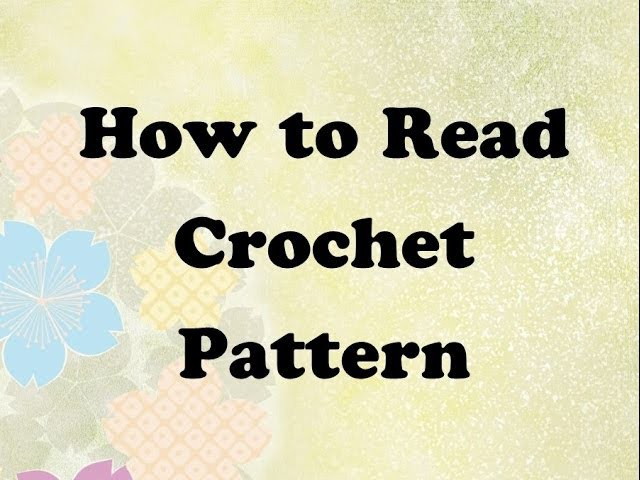 How to Read a Crochet Pattern - Come Leggere gli Schemi all'Uncinetto (ENG SUBS)