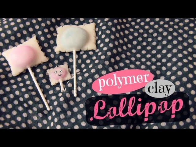 LOLLIPOP - Polymer Clay Charm - How To - SoCraftastic