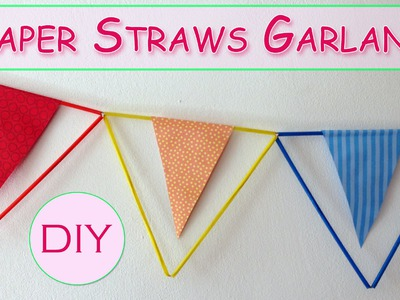 Paper straws garland - Ana | DIY Crafts