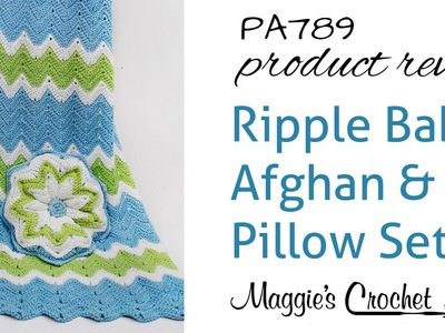 Ripple Baby Afghan and Pillow Crochet Pattern Product Review PA789