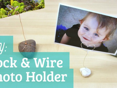 Rock and Wire Photo Holder : Pinterest Inspired