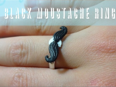 DIY Mustache Jewellery! (ring, bobby-pin, earrings). POLYMER CLAY