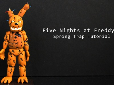 Five Nights at Freddy's 3 Springtrap Polymer Clay Tutorial |Collaboration with Nerdecrafter