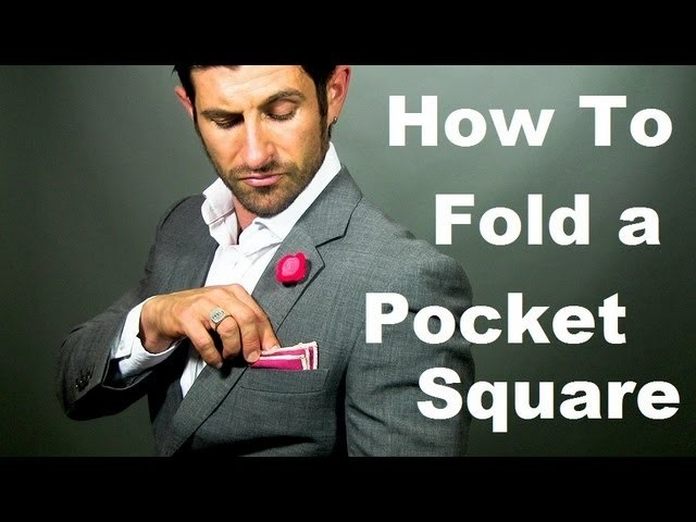 How to Fold a Pocket Square: 5 Easy Ways to Fold a Pocket Square