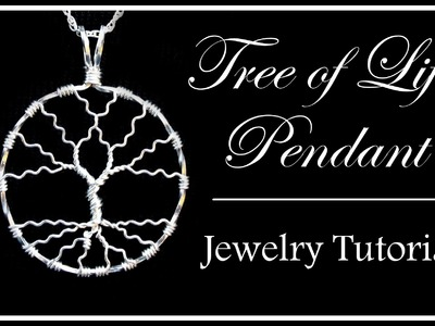 How to Make a Tree of Life Pendant : Easy Wire Wrapped Jewelry Tutorial Part 2