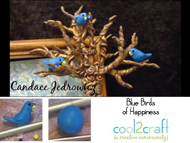 How to Make Polymer Clay Bluebirds by Candace Jedrowicz