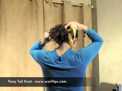 How To Tie A Pony Tail With A Scarf - www.ScarfTips.com