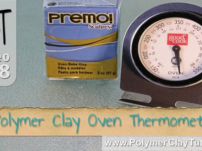 Polymer Clay Tools - Oven Thermometer