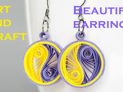Art & Craft: How to make Round shaped Beautiful Quilling earrings -Quilling Made Easy