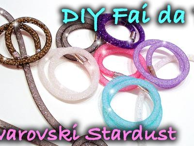 DIY Fai da Te Bracciali Swarovski Stardust Bracelets Tutorial