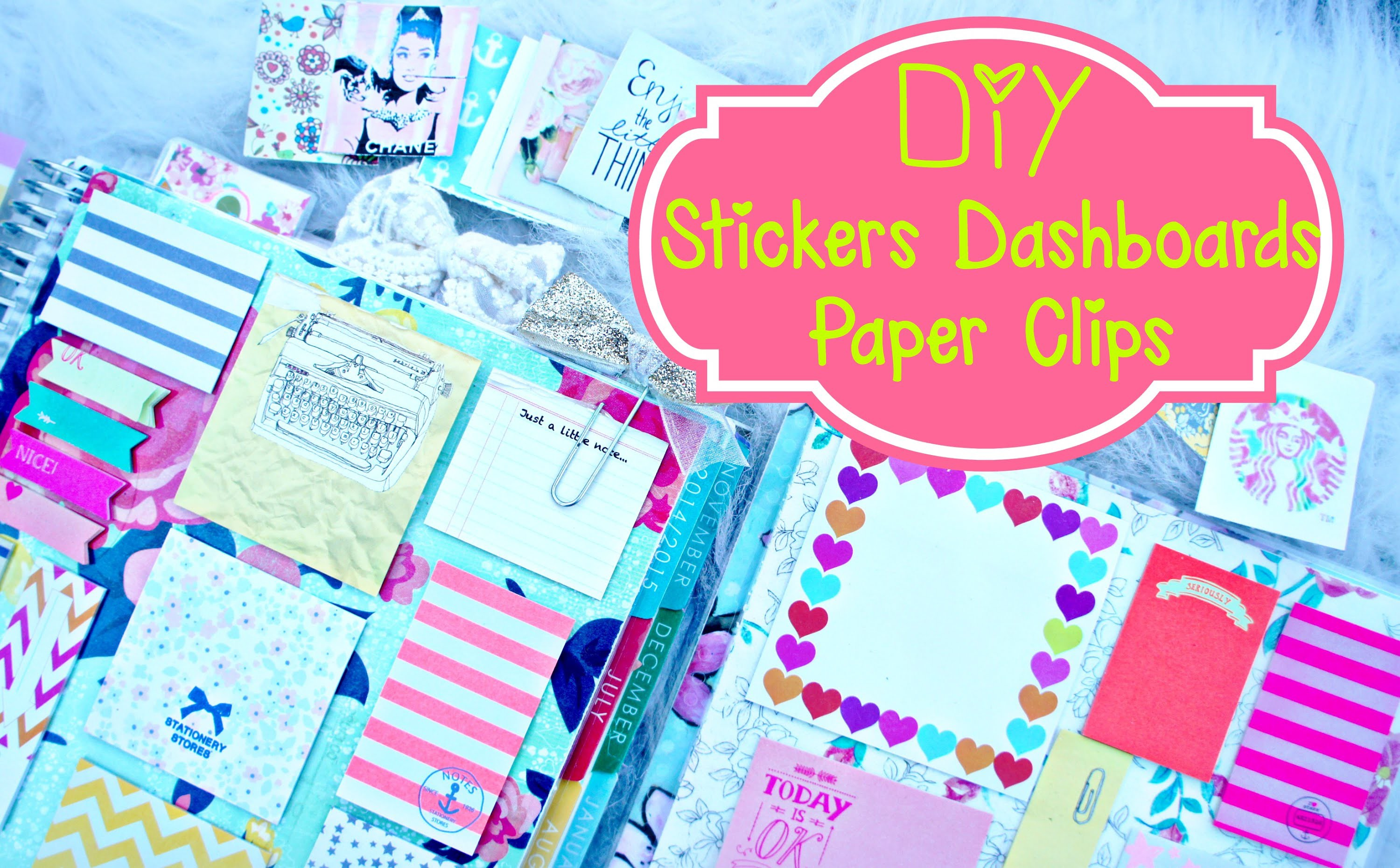 DIY Planner Supplies: Stickers, Paper Clilps, and Erin Condren Dashboard